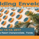 November 13-14, 2017 Omni OrlanRCI, Inc. Building Envelope Technology Symposium   do Resort ChampionsGate, Orlando Florida